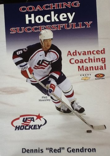 Download Coaching Hockey Successfully: Advanced Coaching Manual (Special USA Hockey Edition) 