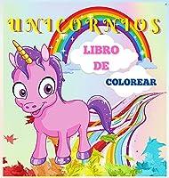 Unicornios Libro de Colorear: Lindo y mágico unicornio para niños de 4 a 8 años 40 diseños únicos y adorables para niños y niñas