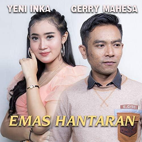 Yeni Inka feat. Gerry Mahesa