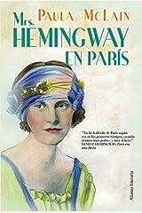 Mrs. Hemingway en París (Alianza Literaria (AL)) (Spanish Edition) Kindle Edition