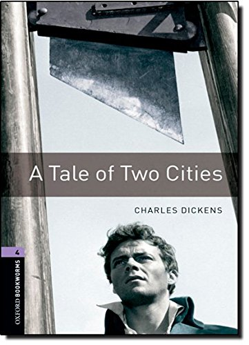 Oxford Bookworms Library 4 Tale of Two Cities 3/Eの詳細を見る