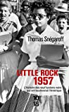 Little Rock, 1957 - L'histoire des neuf lycéens noirs qui ont bouleversé l'Amérique