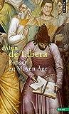 Penser au Moyen Age by Alain de Libera(1996-09-03) - Seuil - 01/01/1996