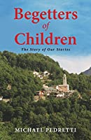 Begetters of Children (The Story of Our Stories)
