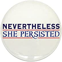 CafePress Nevertheless She Persisted 1