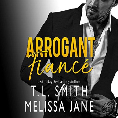 Arrogant Fiancé audiobook cover art