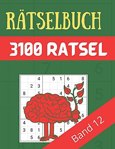 Rätselbuch - 3100 Rätsel Große Schrift Band 12: Große Puzzle-Sudoku-Bücher mit mehreren Puzzles - mittel bis extrem schwer - für Jugendliche, Erwachsene und Senioren mit Lösungen