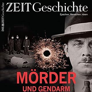 Mörder und Gendarm: Die Geschichte der Kriminalität von 1500 bis heute (ZEIT Geschichte) Titelbild
