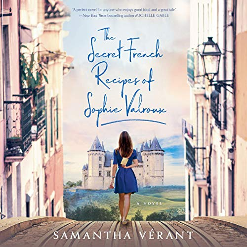 The Secret French Recipes of Sophie Valroux cover art