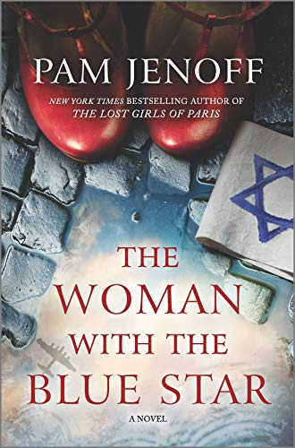 Compare Textbook Prices for The Woman with the Blue Star: A Novel Original Edition ISBN 9780778311546 by Jenoff, Pam