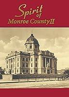 Spirit of Monroe County II [DVD]