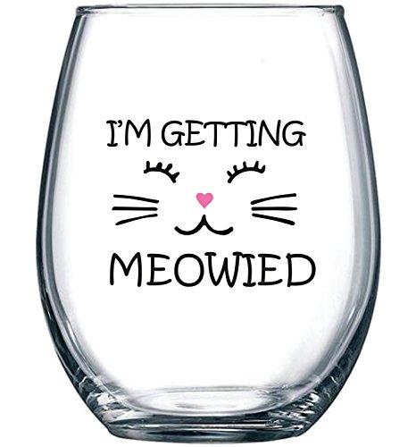 I'm Getting Meowied Funny Wine Glass 15oz - Unique Wedding Gift Idea...