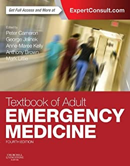 Textbook of Adult Emergency Medicine E-Book by [Peter Cameron, Mark Little, George Jelinek, Anne-Maree Kelly, Anthony F. T. Brown]