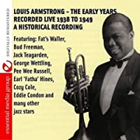 Louis Armstrong-the Early Years