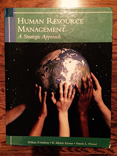 Human Resources Management: A Strategic Approach, 6th Edition -  Anthony, William P., Hardcover