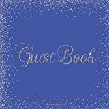 Guest Book: Royal Blue Silver Heart Wedding/Birthday/Graduation/Baby Shower/Bridal/Memorial/Party/Vacation/Funeral/Christening/Hen/Retirement/Holiday ... Log,Photo,Unique Elegant Ideas Sweet