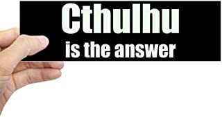 CafePress Cthulhu is The Answer Bumper Sticker 10