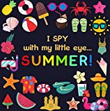 I Spy With My Little Eye - SUMMER: Activity Guessing Game for Little Kids 2-4 (English Edition)