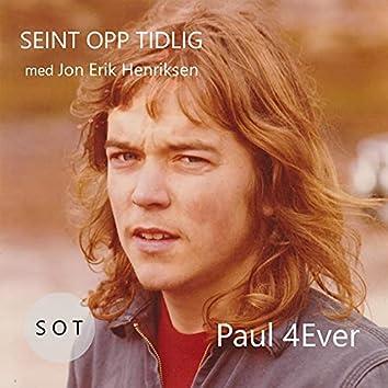Paul 4ever