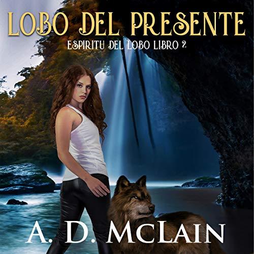 Diseño de la portada del título Lobo del Presente