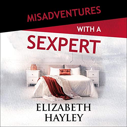 Misadventures with a Sexpert audiobook cover art