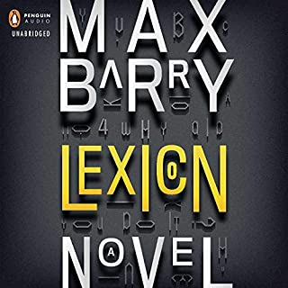 Lexicon                   By:                                                                                                                                 Max Barry                               Narrated by:                                                                                                                                 Heather Corrigan,                                                                                        Zach Appelman                      Length: 12 hrs and 36 mins     2,603 ratings     Overall 4.1