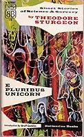 E Pluribus Unicorn 0671813552 Book Cover