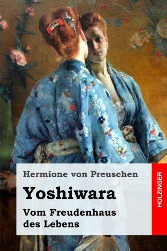 Yoshiwara: Vom Freudenhaus des Lebens