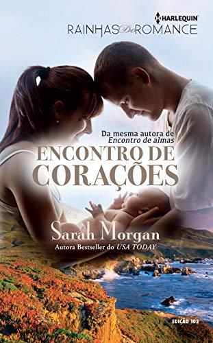 Encontro de Corações (Harlequin Rainhas do Romance Livro 102)