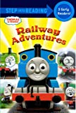 Railway Adventures: A Collection of Five Early Readers (Step into Reading 1 & 2, Thomas & Friends)