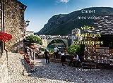 Carnet mes visites villes et villages touristiques: 100 pages à noter (French Edition)