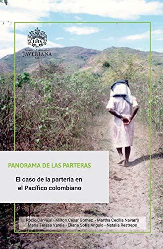 Panorama de la parteras: El caso de la partería en el Pacífico colombiano