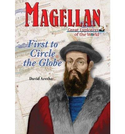 [( Magellan: First to Circle the Globe...