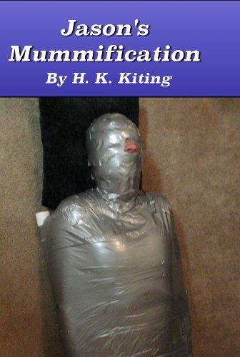 Jason's Mummification (Adventures in Erotic Gay Breath Control Book 4) (English Edition)