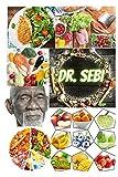 Dr. Sebi: El primer libro, traducido a todos los idiomas, por el Dr. Sebi, para el tratamiento de todas las enfermedades con suplementos nutricionales. (Spanish Edition)