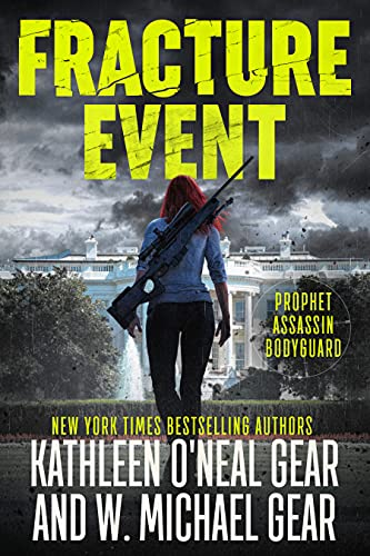Fracture Event: An Espionage Disaster Thriller by [W. Michael Gear, Kathleen O'Neal Gear]