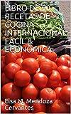 LIBRO DE 50 RECETAS DE COCINA INTERNACIONAL F├БCIL & ECON├УMICA