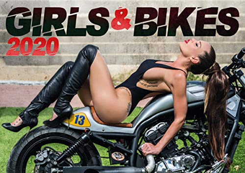 Girls and Bikes: The Sexy 2020 Motorbikes Calendar