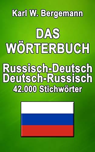 Das Wörterbuch Russisch-Deutsch / Deutsch-Russisch: 42.000 Stichwörter (Wörterbücher)