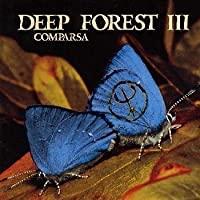 Comparsa by Deep Forest (1999-09-07)
