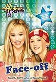 Face-Off (Hannah Montana #2)
