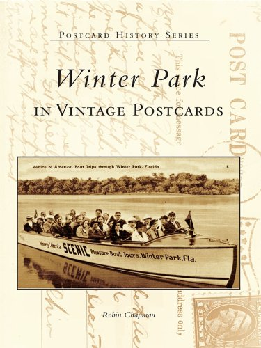 Winter Park in Vintage Postcards (Postcard History Series) (English Edition)