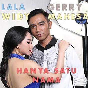 Hanya Satu Nama (feat. Gerry Mahesa)