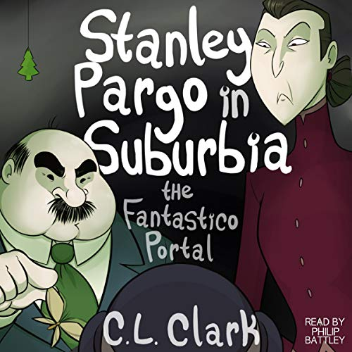 Stanley Pargo in Suburbia: The Fantastico Portal audiobook cover art