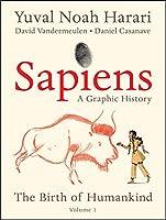 Yuval Noah Harari - Sapiens (Graphic Edition): A Brief History of Humankind