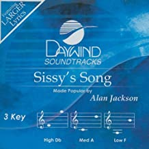 Sissy's Song [Accompaniment/Performance Track] by Alan Jackson (2009-04-01)