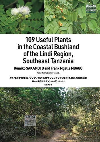 109 Useful Plants in the Coastal Bushland of the Lindi Region, Southeast Tanzania