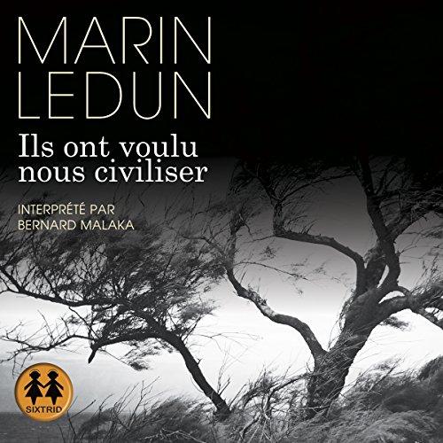 MARIN LEDUN - ILS ONT VOULU NOUS CIVILISER [2018] [MP3 128KBPS]
