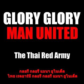 Glory Glory Man United (Thai Version)