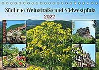 Suedliche Weinstrasse und Suedwestpfalz (Tischkalender 2022 DIN A5 quer): Die beiden Landkreise im Sueden von Rheinland-Pfalz begeistern mit Waeldern, Bergen, Burgen und schoenen Staedten mit Fachwerkhaeusern. (Monatskalender, 14 Seiten )